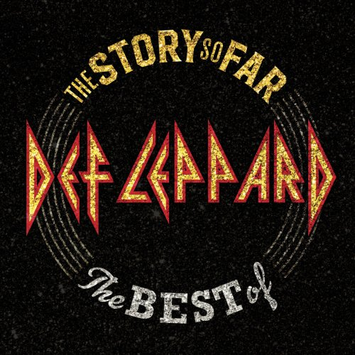 Def Leppard – The Story So Far: The Best Of Def Leppard (2018)
