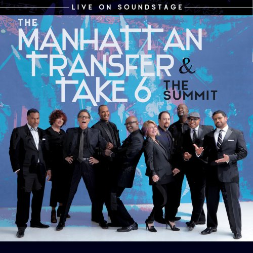 The Manhattan Transfer – The Summit: Live on Soundstage (2018)