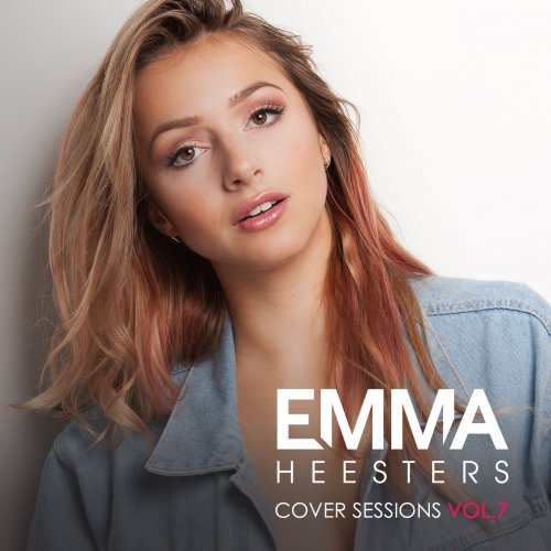 Emma Heesters - Cover Sessions, Vol  7 (2018) FLAC