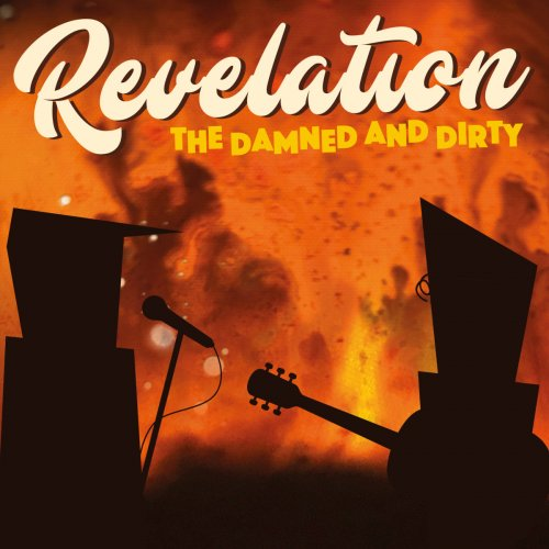 The Damned and Dirty - Revelation (2018)