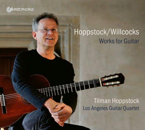 Tilman Hoppstock - Tilman Hoppstock/Allan Willcocks: Works for