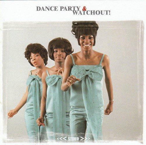 Martha Reeves & The Vandellas - Dance Party / Watchout (Reissue