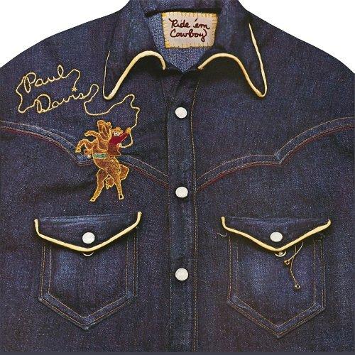 Paul Davis – Ride 'Em Cowboy (Reissue, Remastered) (1974/2009)