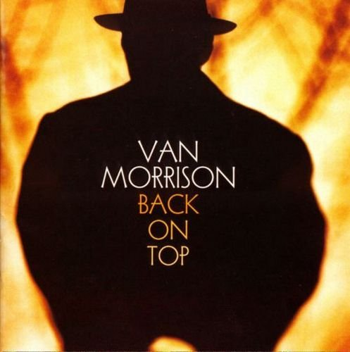 Van Morrison – Back On Top (1999)