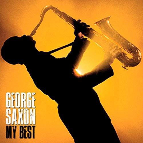 George Saxon – My Best (Remastered) (2019)