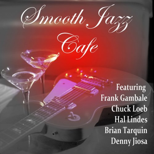 Brian Tarquin – Smooth Jazz Cafe (2014/2019)