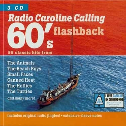 VA – Radio Caroline Calling: 60's Flashback [3CD Set] (2001)