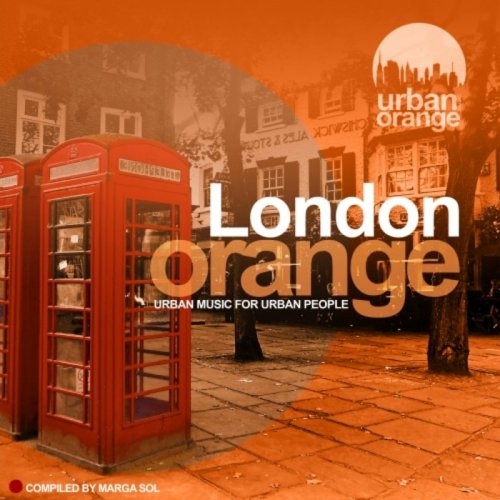 VA – London Orange (Urban Music for Urban People) (2019)