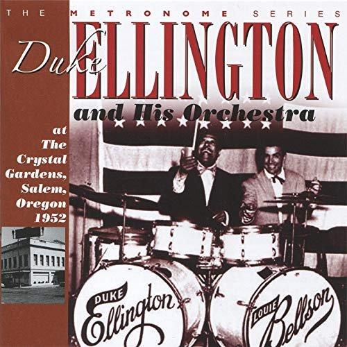 Duke Ellington – At The Crystal Gardens 1952 (2011)