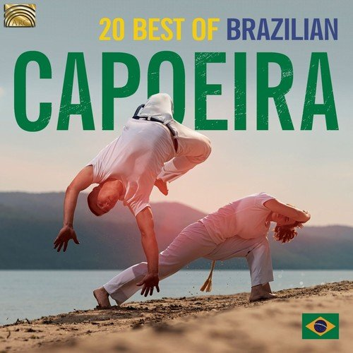 VA – 20 Best of Brazilian Capoeira (2019)