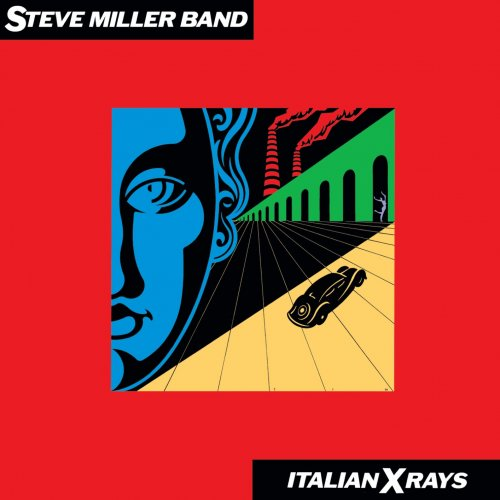 Steve Miller Band – Italian X Rays (Remastered) (1984/2019)
