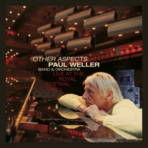 Paul Weller – Other Aspects (Live at the Royal Festival Hall) (2019)