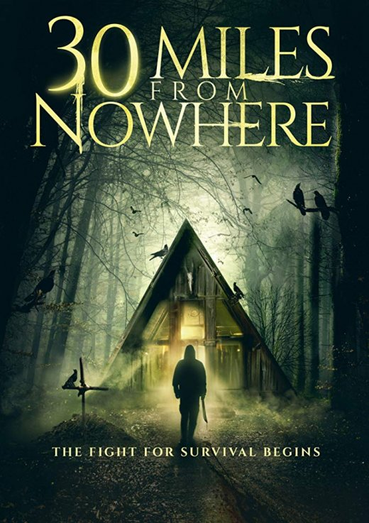 30 Miles from Nowhere (2018) [WEB-DL 1080p]