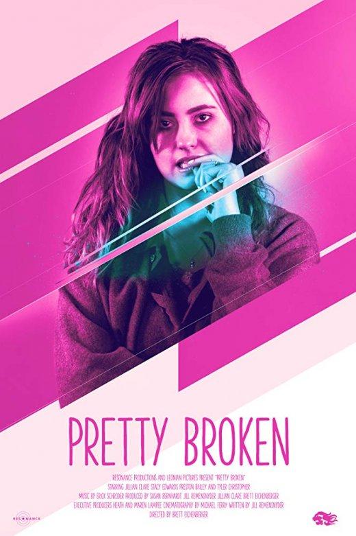 Pretty Broken (2018) [WEB-DL 1080p]