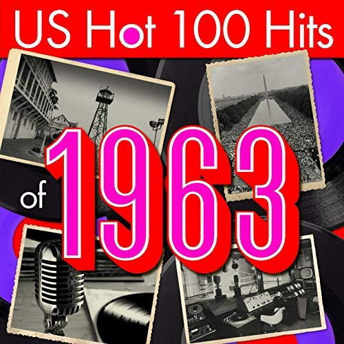 VA – US Hot 100 Hits of 1963 (2019)