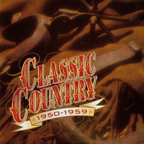 VA – Time Life – Classic Country 1950-59 / 1960-64 / 1965-69 / 1970-74 (1997-98)