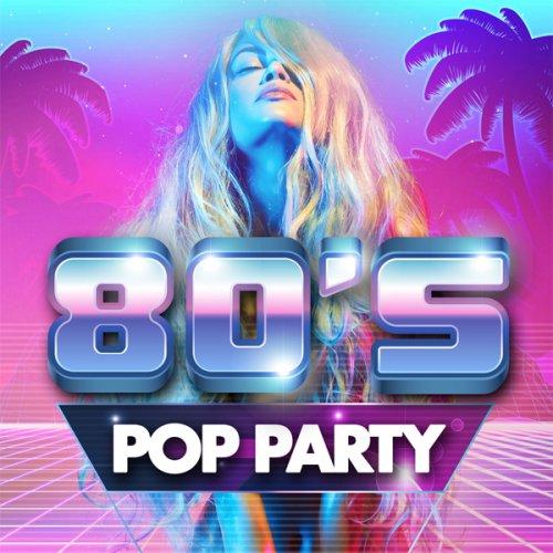 VA - 80's Pop Party (2018)
