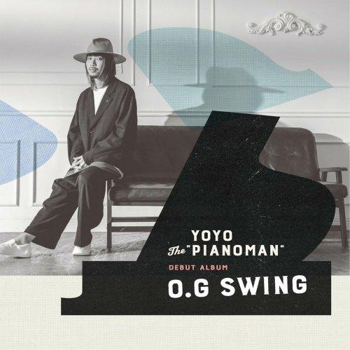 "YoYo the ""Pianoman"" - O.G. Swing (2018)"