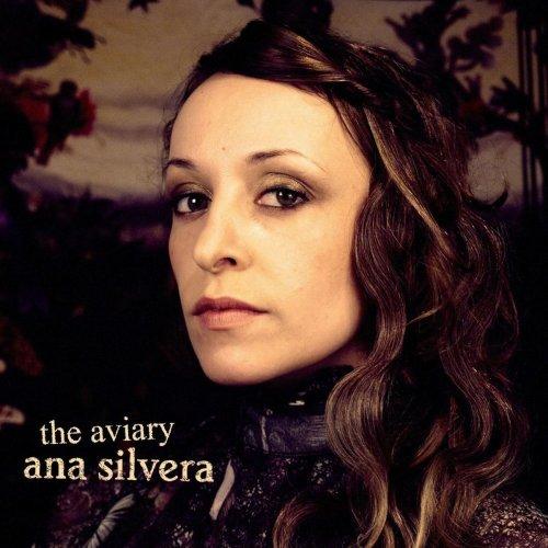 Ana Silvera - The Aviary (2012)