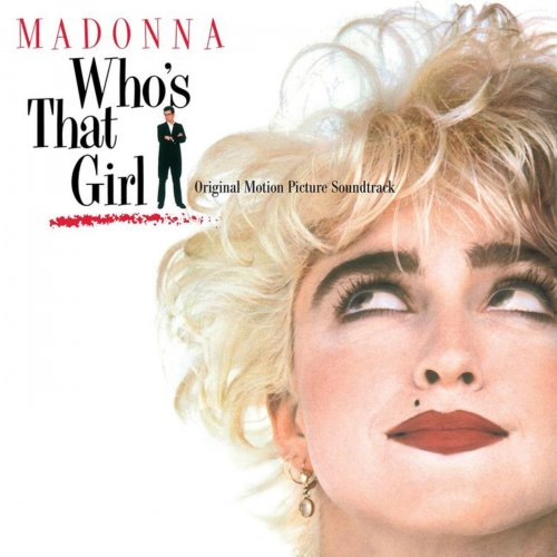 Madonna – Who's That Girl (Original Motion Picture Soundtrack) (2012)