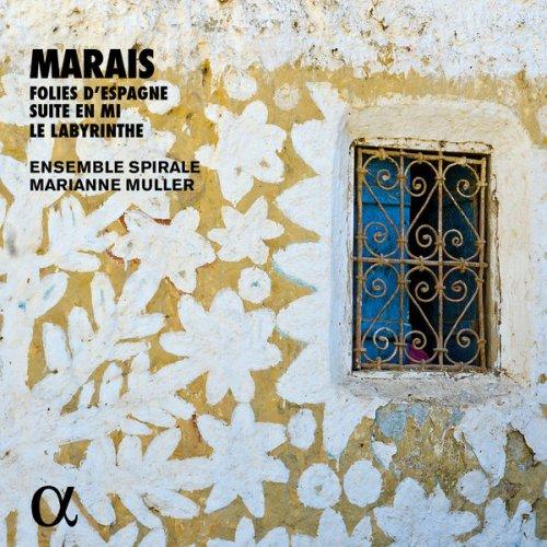 Ensemble Spirale, Marianne Muller - Marin Marais: Suite en mi, Folies d'Espagne, Le labyrinthe (2017)