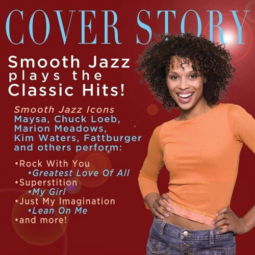 VA - Cover Story: Smooth Jazz Plays Your Favorite (2013)