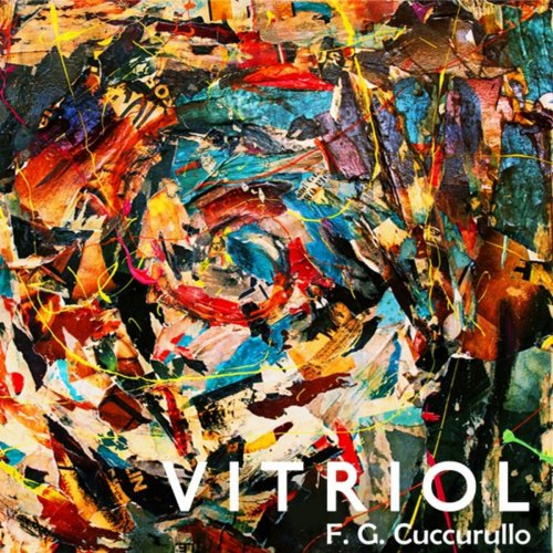Flavio Cuccurullo - Vitriol (2019)