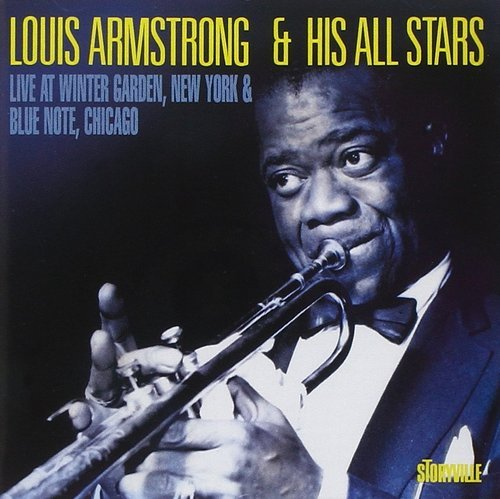 Louis Armstrong & His All-Stars – Live at Winter Garden, New York & Blue Note, Chicago (1995)