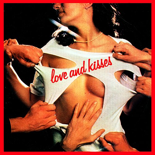 Love and Kisses – Love and Kisses (1977) LP