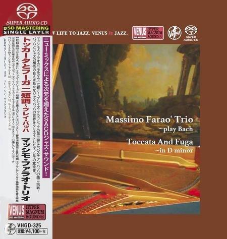Massimo Farao Trio – Play Bach: Toccato And Fuga In D Minor (2018)