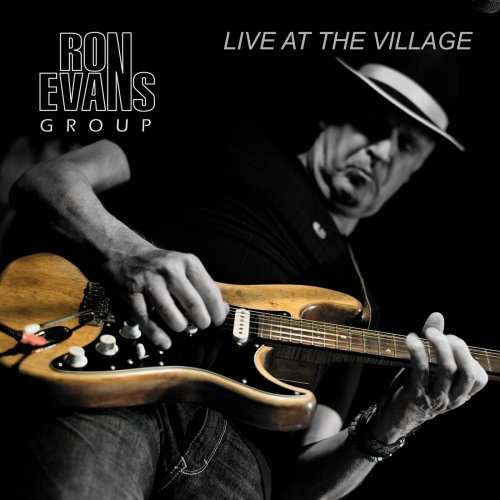 Ron Evans Group – Live At The Village (2014)