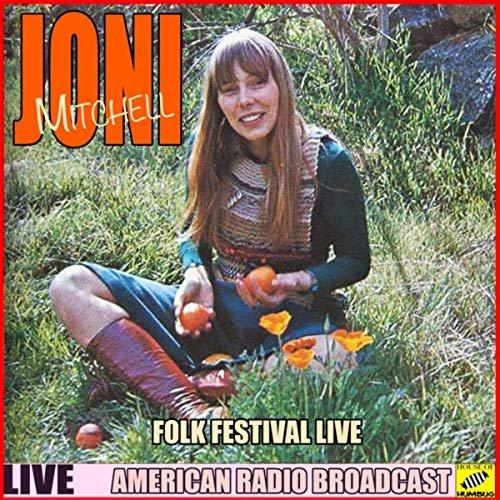 Joni Mitchell - Folk Festival Live (Live) (2019)