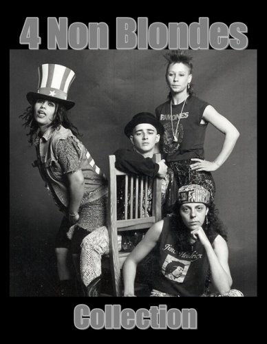 4 Non Blondes - Collection (4 Albums 1992-95) Lossless