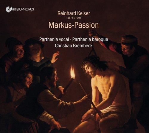 Christian Brembeck - Keiser: Markus-Passion (2018)