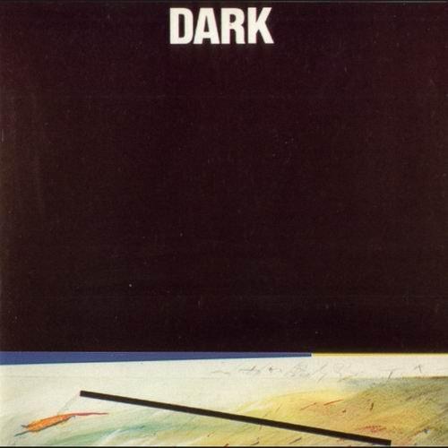 Dark – Dark (1986)