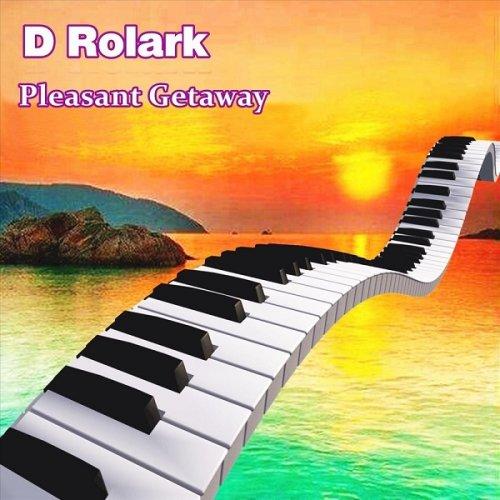D Rolark - Pleasant Getaway (2018)