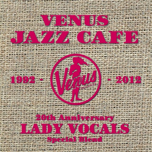 VA – Venus Jazz Cafe: Lady Vocals (2016)