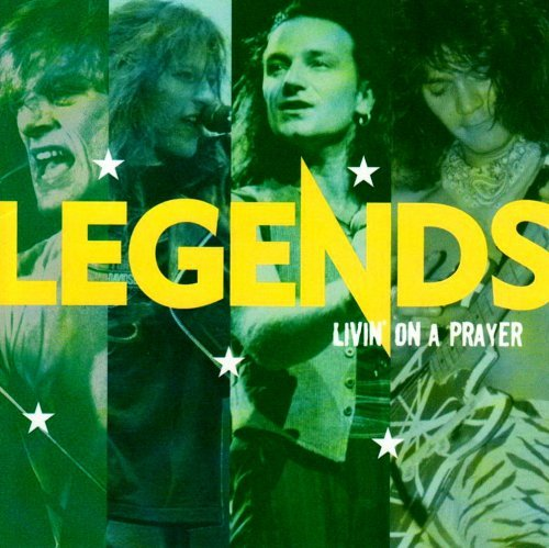 VA – Legends – Livin' On A Prayer [Remastered] (2004)