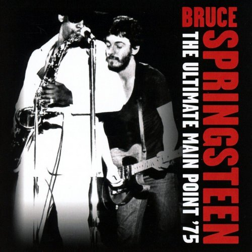 Bruce Springsteen - The Ultimate Main Point '75 [2CD Remastered Set] (2016)