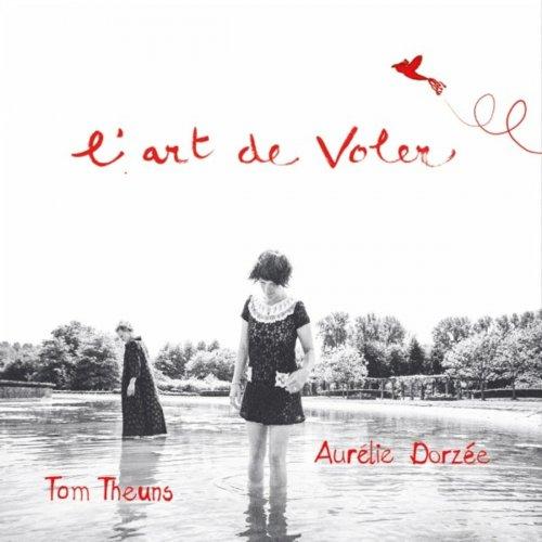 Tom Theuns - L'art de voler (2019)