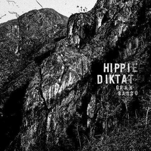 Hippie Diktat - Gran Sasso (2019)