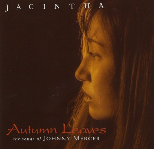 Jacintha - Autumn Leaves: The Songs of Johnny Mercer (1999) CD-Rip