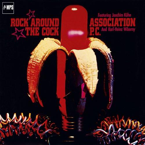 Association P C  - Rock Around The Cock (1973/2015) Hi-Res