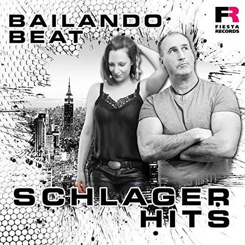Bailando Beat – Schlager Hits (2019)