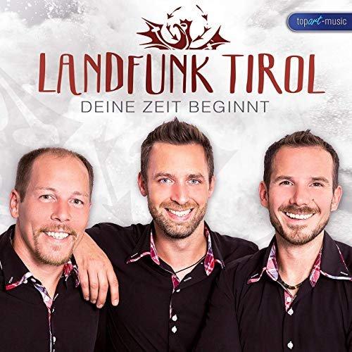 Landfunk Tirol – Deine Zeit Beginnt (2019)