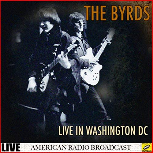 The Byrds – The Byrds – Live in Washington DC (Live) (2019)