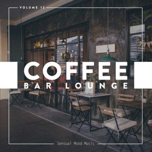 VA – Coffee Bar Lounge Vol 12 (2019)