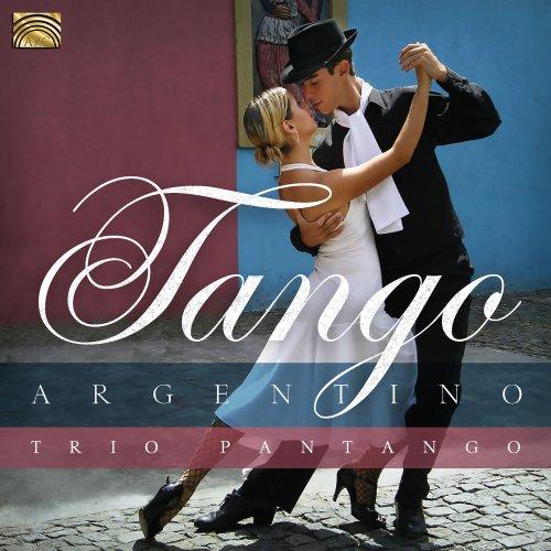 Trio Pantango – Tango Argentino (2019)