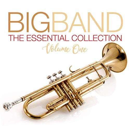 VA – Big Band The Essential Collection Volume One (2019)