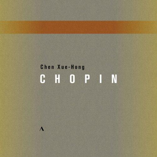Chen Xue-Hong – Chopin: Piano Works (Live) (2019)